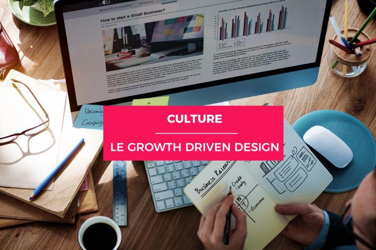 Le Growth Driven Design ou le site en amélioration permanente